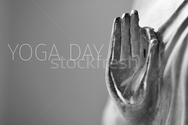 text yoga day and the hand of Buddha Stock photo © nito