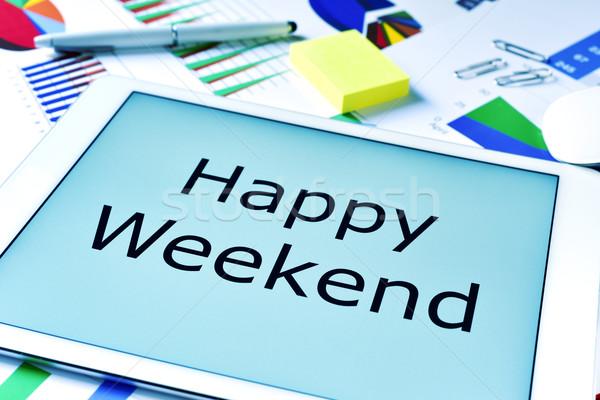 Texto feliz fin de semana Screen tableta mesa Foto stock © nito