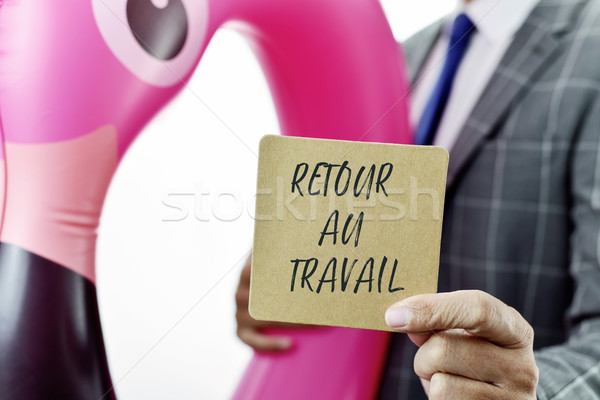 businessman and text back to work in French Stock photo © nito