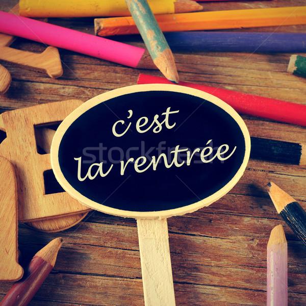c'est la rentree, back to school written in french Stock photo © nito