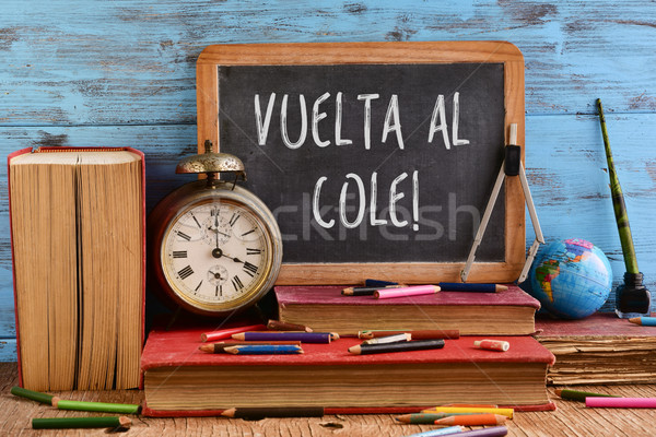 Stock photo: text vuelta al cole, back to school in spanish