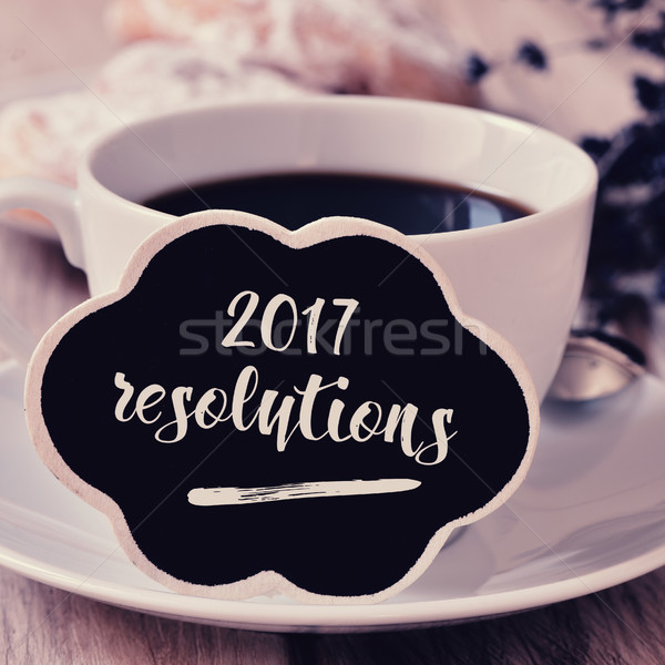 coffee and text 2017 resolutions Stock photo © nito