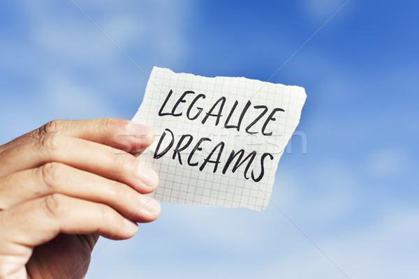 text legalize dreams in a piece of paper Stock photo © nito