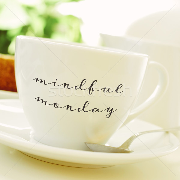 cup of coffee or tea with the text mindful monday Stock photo © nito