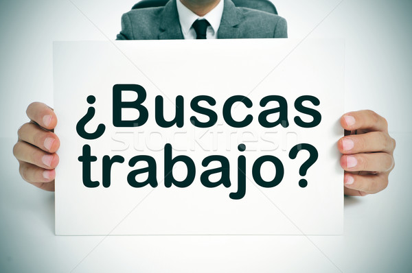 buscas trabajo? are you looking for a job? written in spanish Stock photo © nito