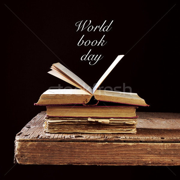 some old books and the text world book day Stock photo © nito