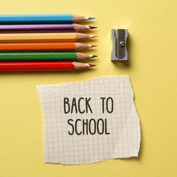 Ceruza zsírkréták ceruzahegyező szöveg vissza az iskolába lövés Stock fotó © nito