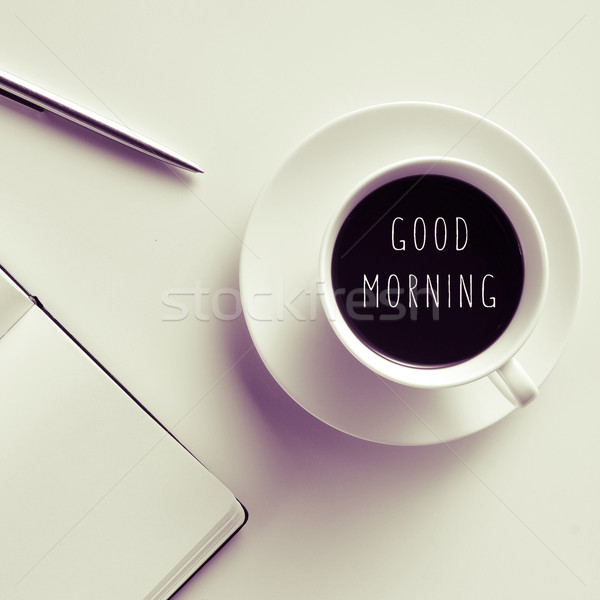 text good morning on a cup of coffee or tea Stock photo © nito