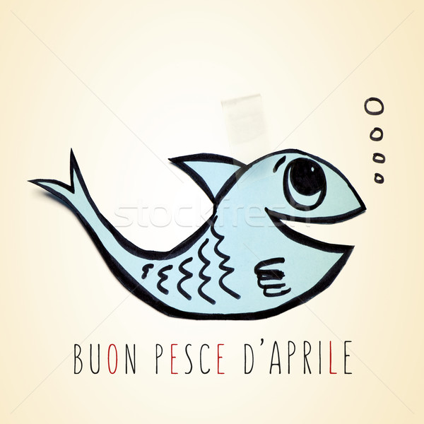 text buon pesce d aprile, happy april fools day in italian Stock photo © nito
