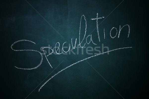 Spekuláció szó írott kréta tábla zöld Stock fotó © nito