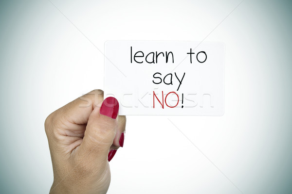 signboard with the text learn to say no Stock photo © nito