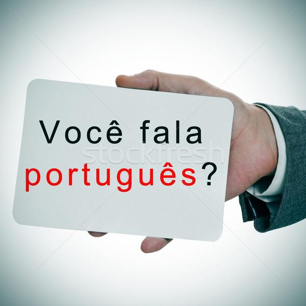 voce fala portugues? do you speak portuguese written in portugue Stock photo © nito