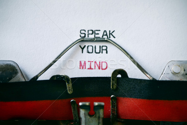 typewritter and text speak your mind Stock photo © nito
