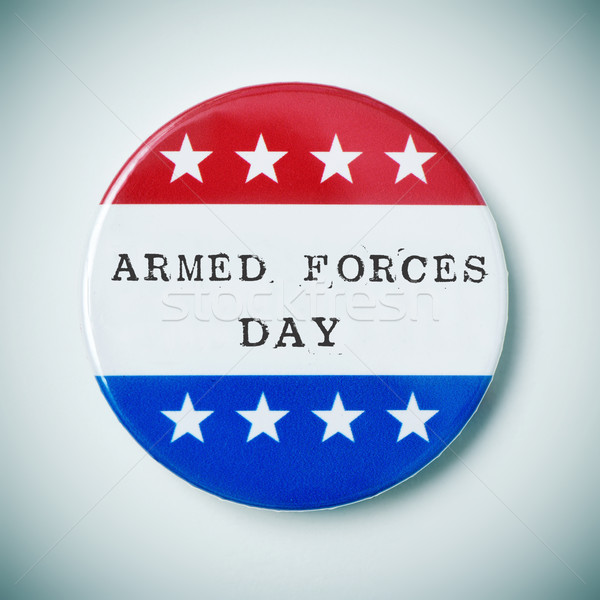 pin button with the text armed forces day Stock photo © nito