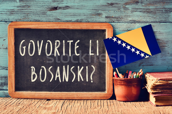 question do you speak Bosnian? written in Bosnian Stock photo © nito