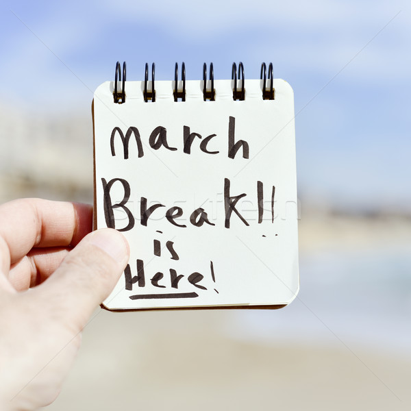 text march break is here in a notepad Stock photo © nito