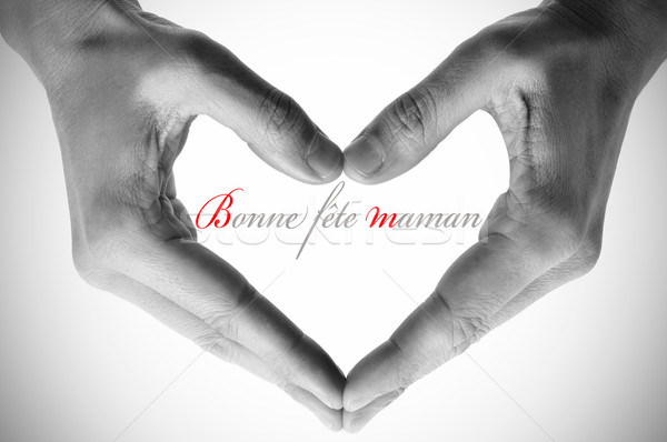 bonne fete maman, happy mothers day in french Stock photo © nito