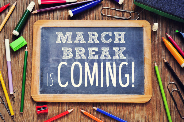 the text march break is coming written on a chalkboard Stock photo © nito