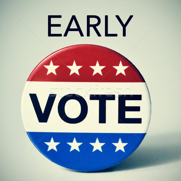 Wcześnie głosowania Stany Zjednoczone wyborów odznakę Zdjęcia stock © nito