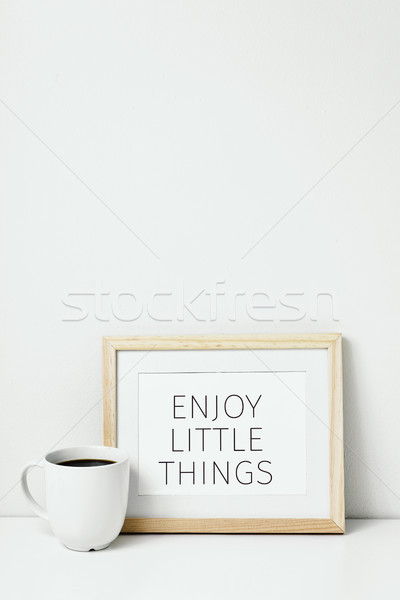 coffee and text enjoy little things Stock photo © nito