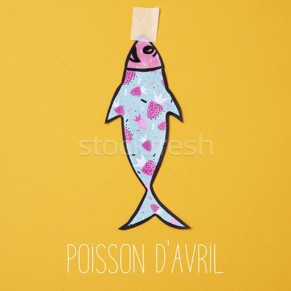 text poisson d avril, april fools day in french Stock photo © nito