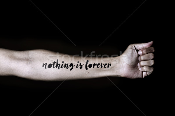 text nothing is forever in a forearm Stock photo © nito