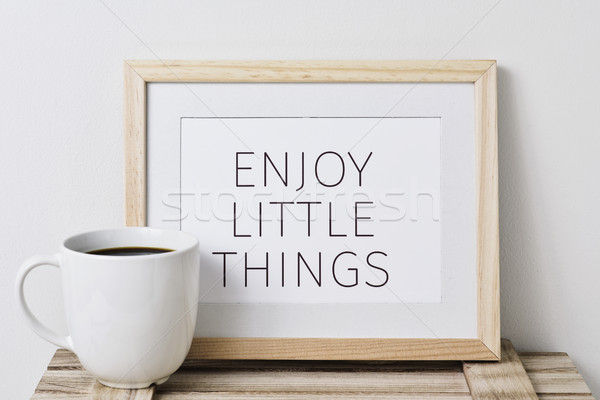 text enjoy little things Stock photo © nito