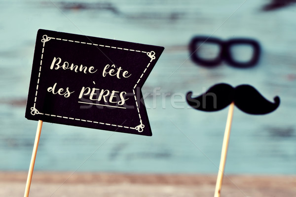text bonne fete des peres, happy fathers day in french Stock photo © nito