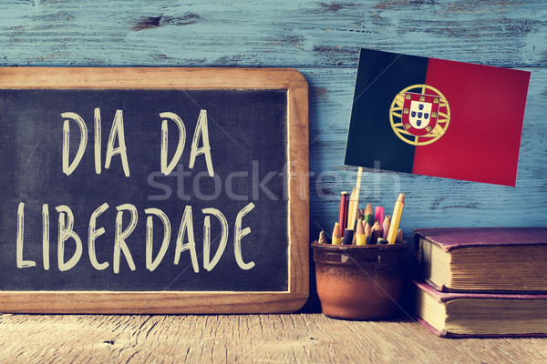 text Dia da Liberdade, a national holiday in Portugal Stock photo © nito