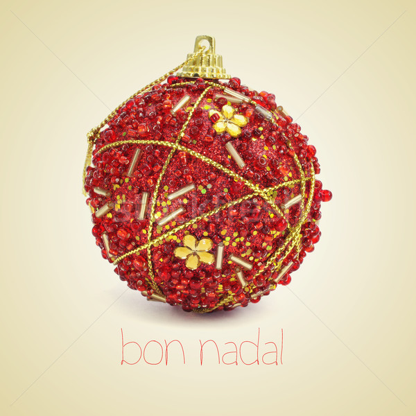 bon nadal, merry christmas in catalan Stock photo © nito