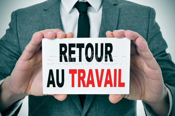 retour au travail, back to work in french Stock photo © nito