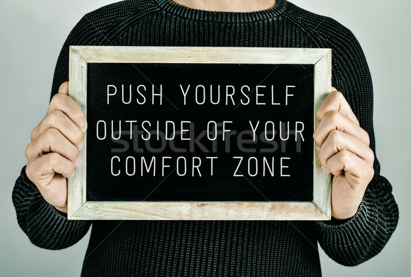 push yourself outside of your comfort zone Stock photo © nito