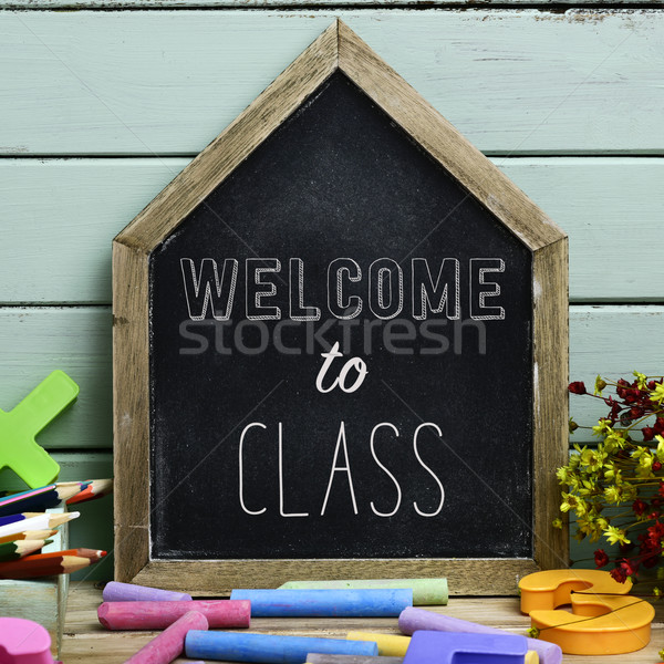 text welcome to class in a house-shaped chalkboard Stock photo © nito