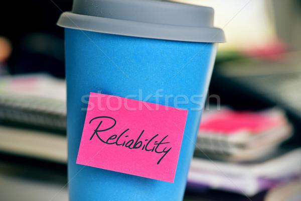 Karteczkę słowo niezawodność kubek różowy Zdjęcia stock © nito