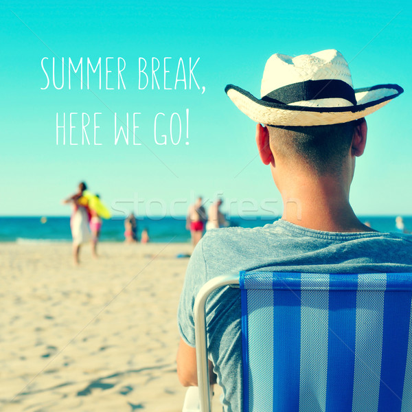 a young man on the beach and the text summer break, here we go Stock photo © nito