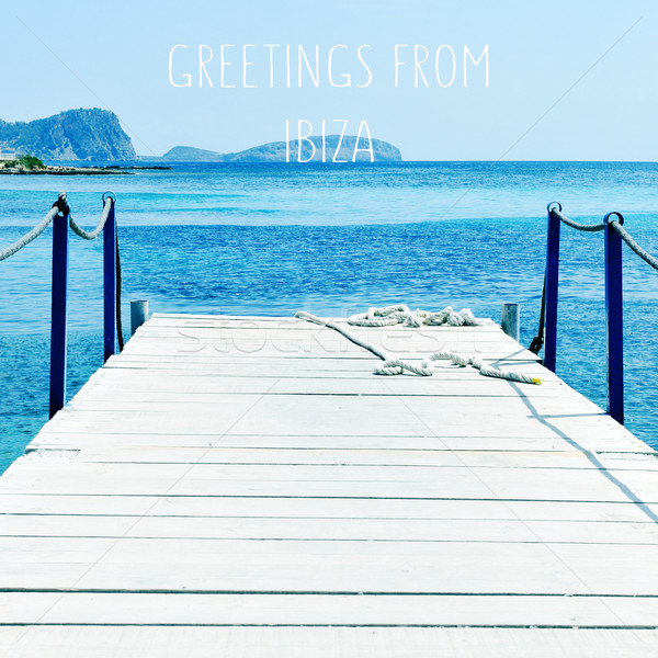 boardwalk over the sea in Ibiza Island, Spain, and the text gree Stock photo © nito
