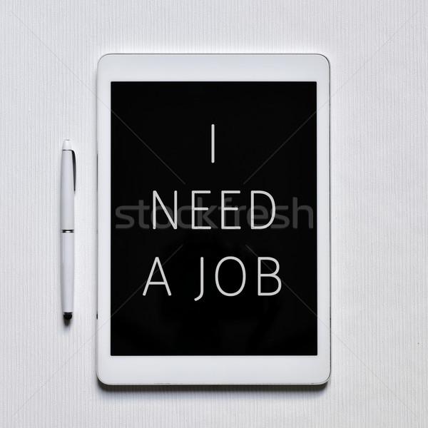 Testo bisogno lavoro tablet shot Foto d'archivio © nito