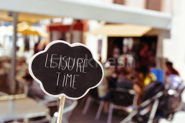 text leisure time in a signboard Stock photo © nito