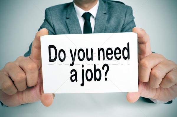 do you need a job Stock photo © nito