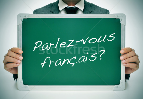 parlez-vous francais? do you speak french? written in french Stock photo © nito