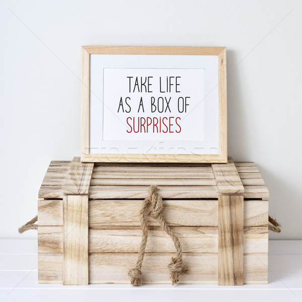 text take life as a box of surprises Stock photo © nito