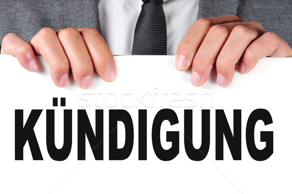 kundigung, dismissal in german Stock photo © nito