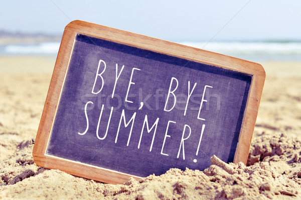 text bye, bye summer in a chalkboard on the beach Stock photo © nito