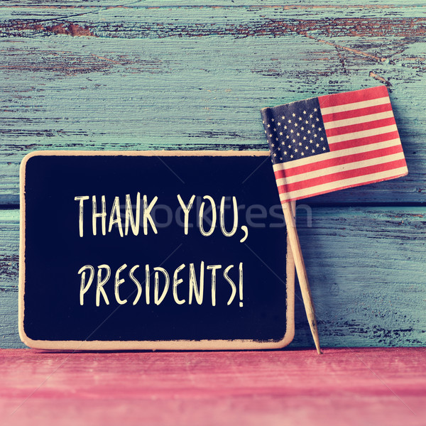 text thank you presidents in a chalkboard and the flag of the US Stock photo © nito