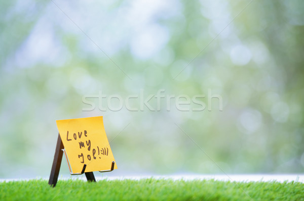 Adhesive note with Love my job text Stock photo © Novic