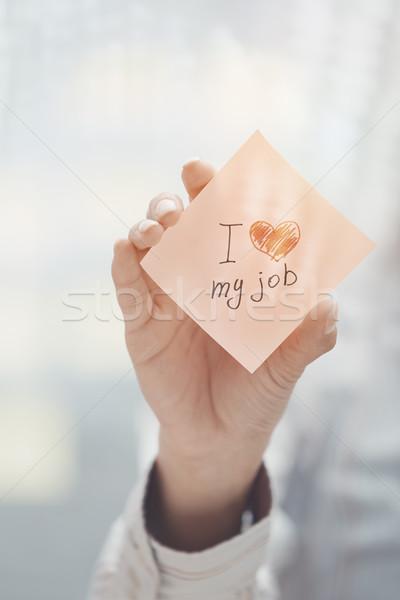 Love my job text on adhesive note Stock photo © Novic