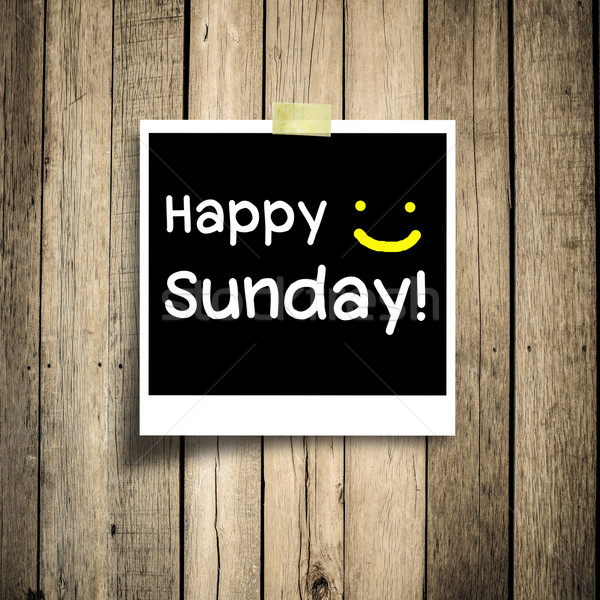 Happy Sunday on grunge wooden background with copy space Stock photo © nuiiko