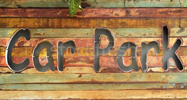 'Car Park'  wood sign Stock photo © nuttakit