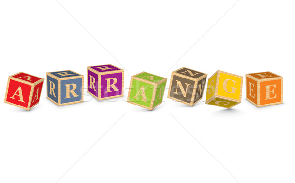 Word ARRANGE written with alphabet blocks Stock photo © ojal