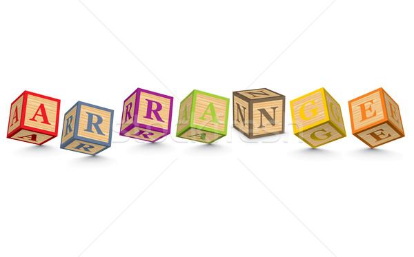 Word ARRANGE written with alphabet blocks Stock photo © ojal